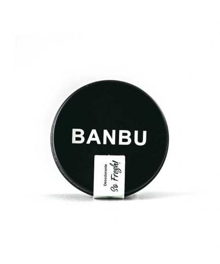Banbu - Vegan and ecological cream deodorant - So fresh